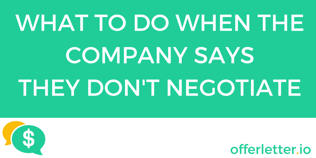 What To Do When the Company Says They Dont Negotiate offerletterio